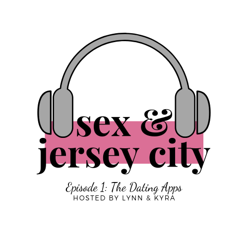 Sex and Jersey City The Podcast Episode 1