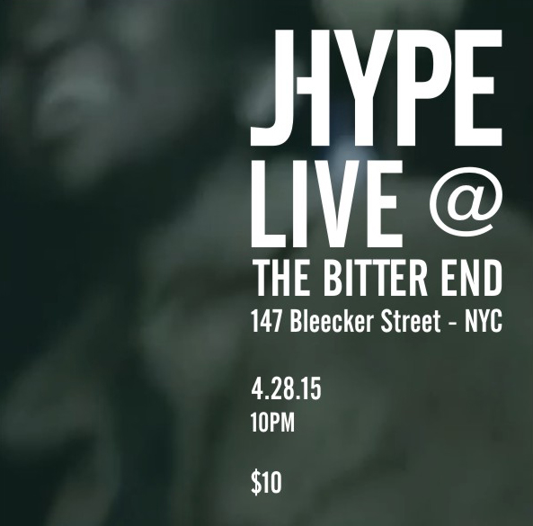 JHype x Bitter End_04282015-1