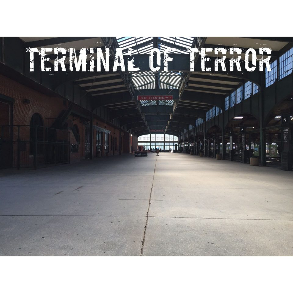 TERMINAL OF TERROR 2016 – The Details