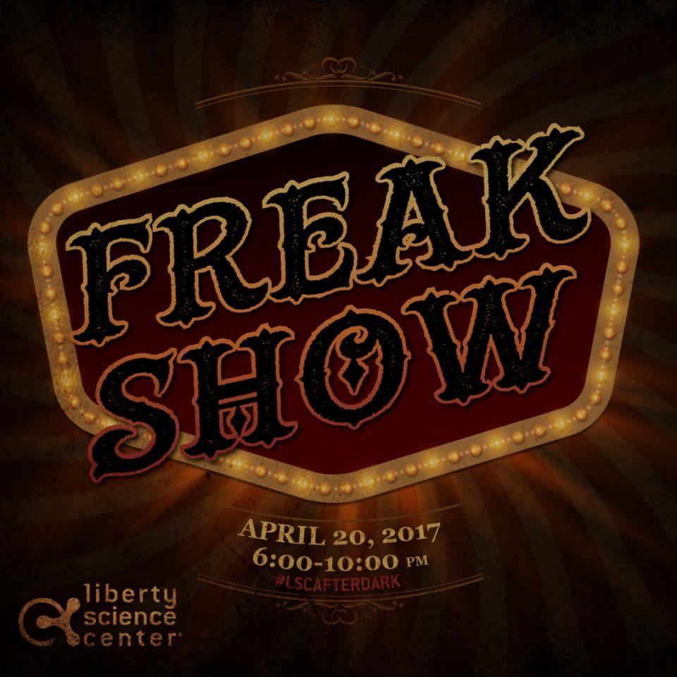 LSC After Dark: Freak Show