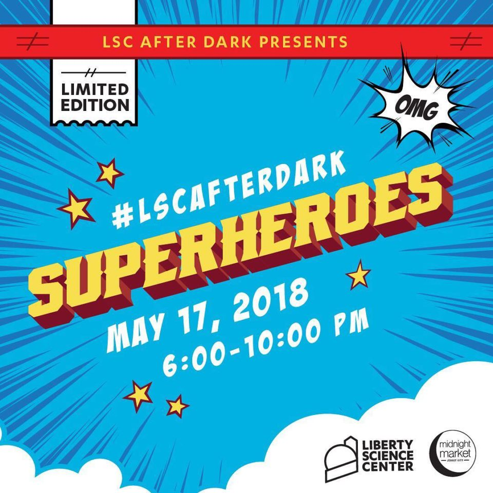 LSC After Dark: Superheroes