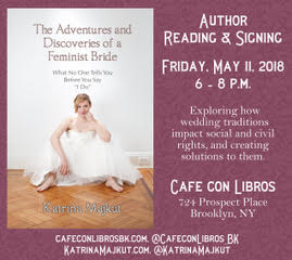 The Adventures & Discoveries of a Feminist Bride – Author Reading & Signing