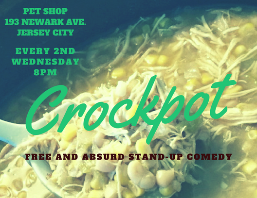 Crockpot: Free and Absurd Stand-Up Comedy