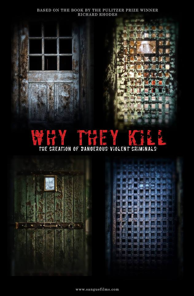 Why They Kill: A Documentary
