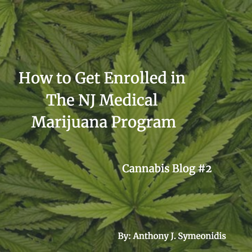 How to Get Enrolled in the NJ Medical Marijuana Program