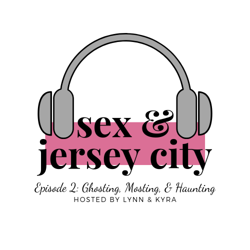 Sex and Jersey City: The Podcast – Episode 2