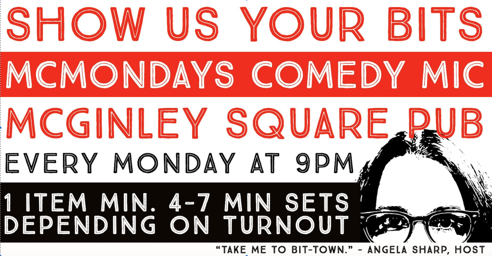 Comedy Open Mic Every Monday at 9pm