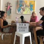 "Sex and Jersey City, The Podcast – Episode 6: ""I Kissed A Girl and I Liked It…"""